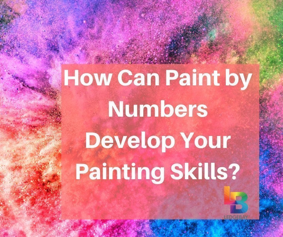 How-Can-Paint-by-Numbers-Develop-Your-Painting-Skills_