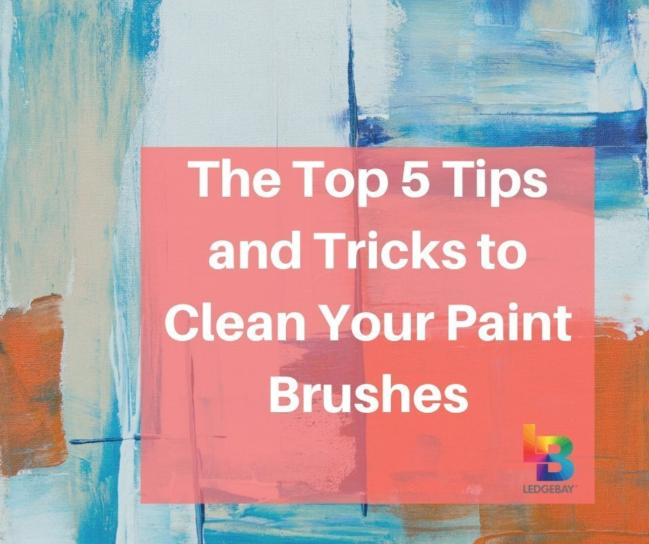 The-Top-5-Tips-and-Tricks-to-Clean-Your-Paint-Brushes