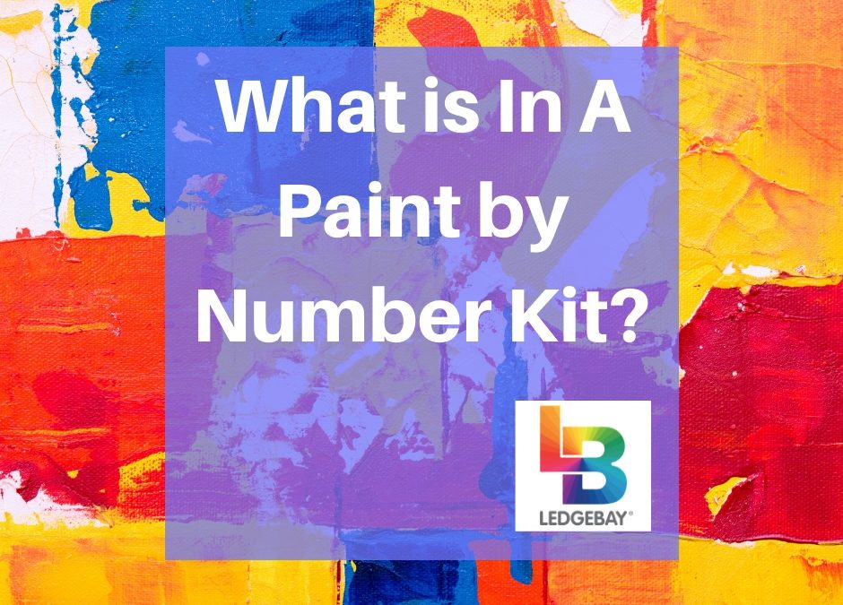 What is In A Paint by Number Kit?