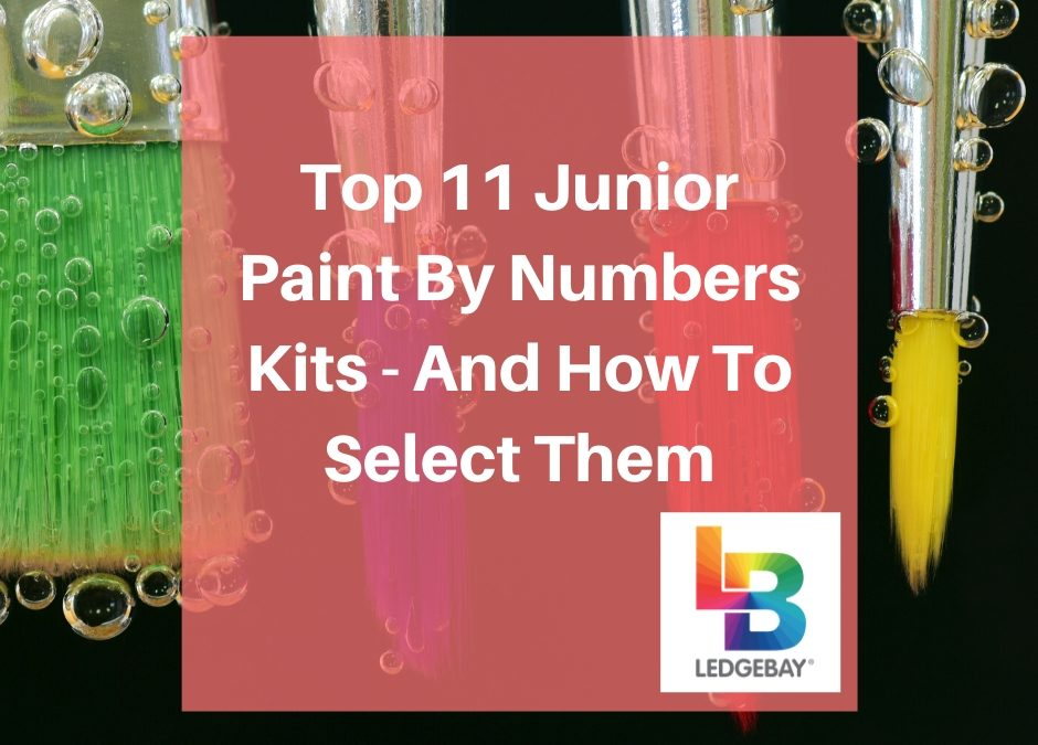 Top 11 Junior Paint By Numbers Kits – And How To Select Them