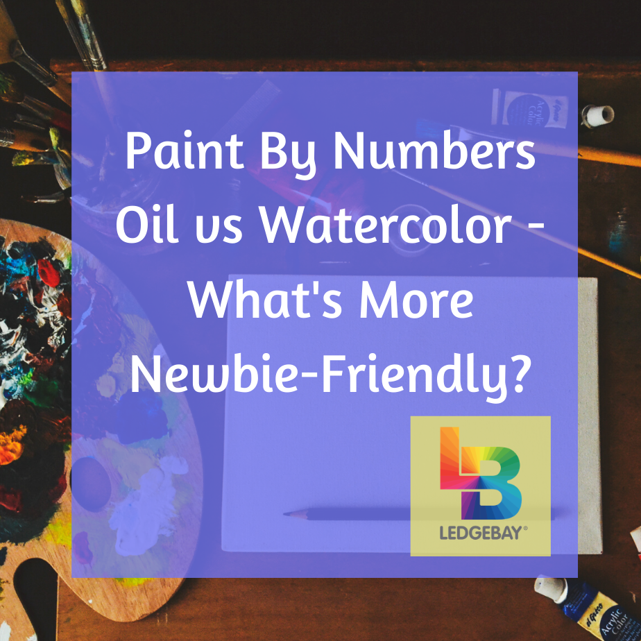 paint-by-numbers-oil-vs-watercolor
