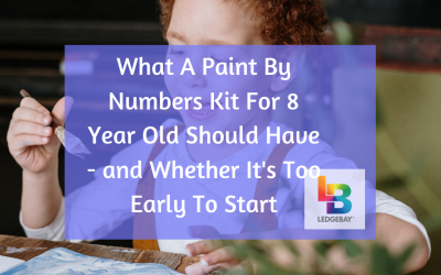 What A Paint By Numbers Kit For 8 Year Olds Should Have
