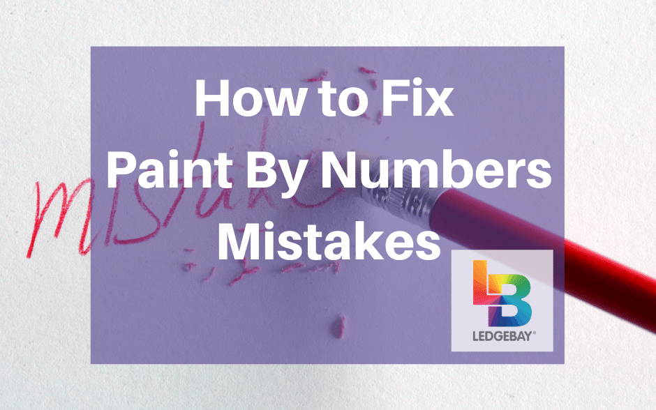 How to Fix Paint By Numbers Mistakes
