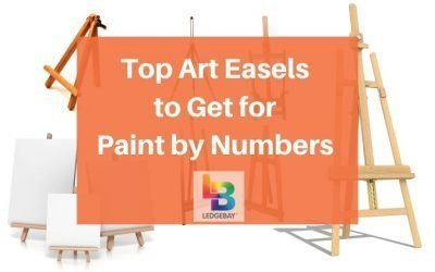 Top Art Easels to Get for Paint by Numbers Kits in 2020