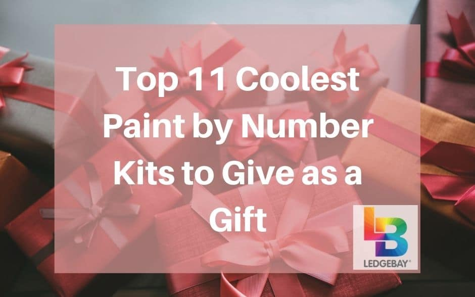 Top 11 Cool Paint by Numbers to Give as a Gift