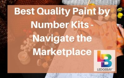 Best Quality Paint by Number Kits – Navigate the Marketplace