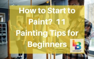 How to Start to Paint? 11 Painting Tips for Beginners