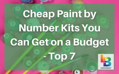 Cheap Paint by Number Kits You Can Get on a Budget – Top 7