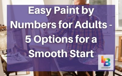 Easy Paint By Numbers for Adults – 5 Options For a Smooth Start