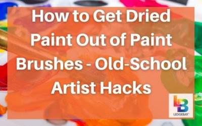 How to Get Dried Paint Out of Paint Brushes – Old-School Artist Hacks