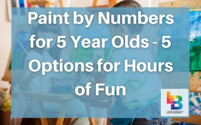 Paint by Numbers for 5 Year Olds – 5 Options for Hours of Fun