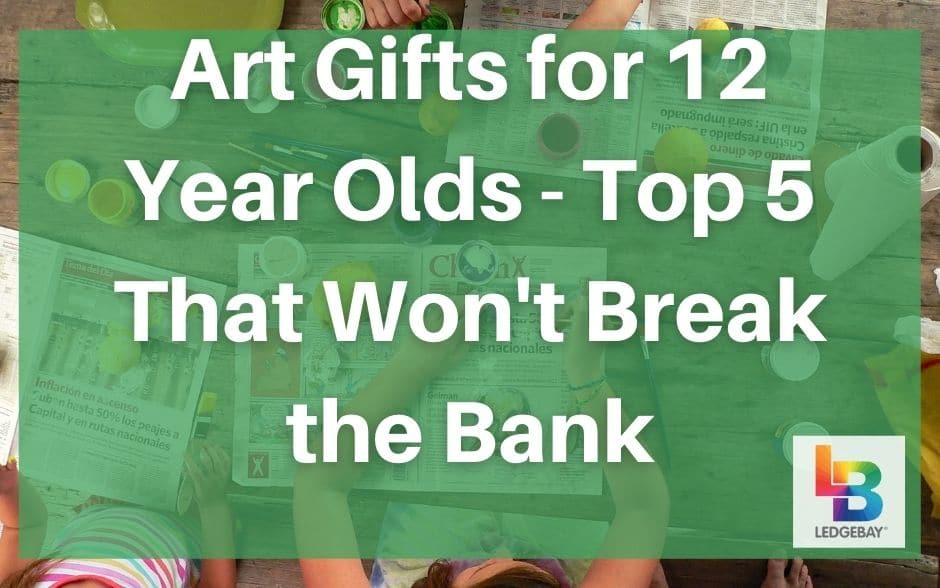 art-gifts-for-12-year-olds
