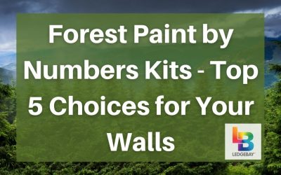 Forest Paint by Numbers Kits – Top 5 Choices for Your Walls