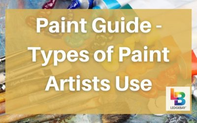 Paint Guide – Types of Paint Artists Use