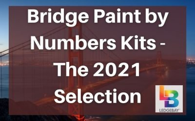 Bridge Paint by Numbers Kits – The 2021 Selection